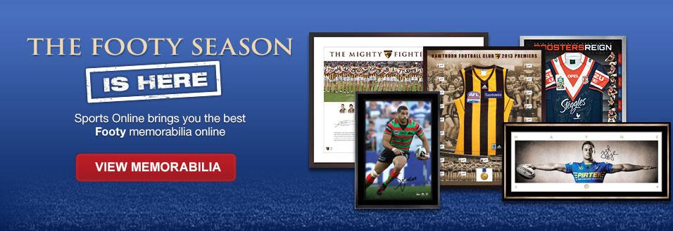 The footy season is here - Sports Online brings you the best Footy memorabilia online - View Memorabilia