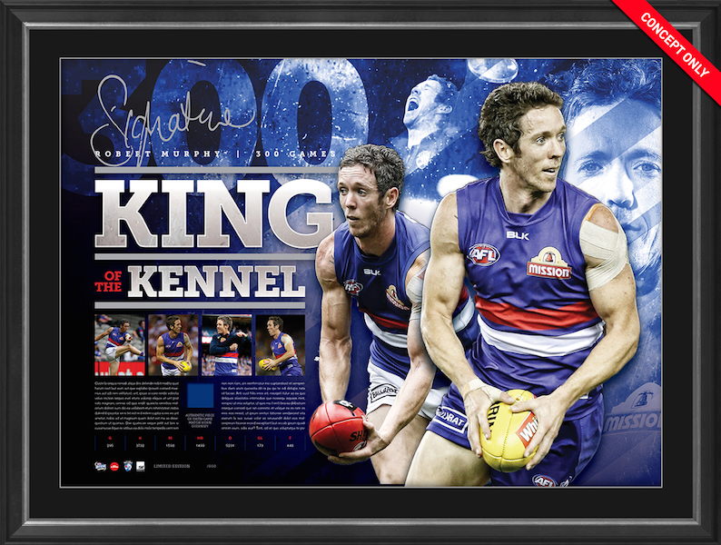 "Bob Murphy Western Bulldogs ""The King of the Kennel"" 300 Game Celebration Signed Lithograph, Framed"